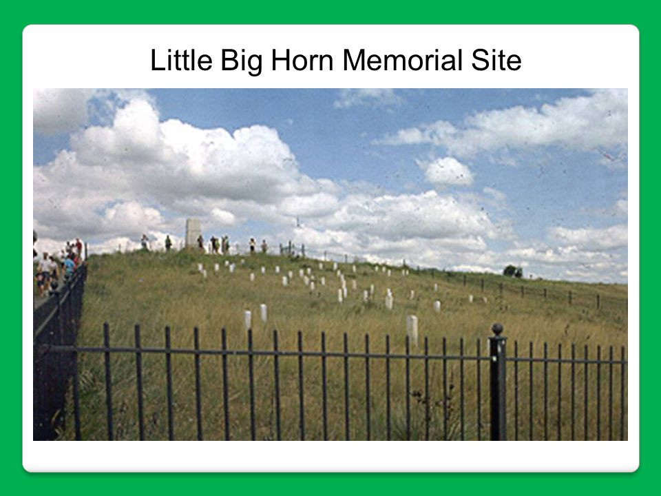 Little Big Horn Memorial Site
