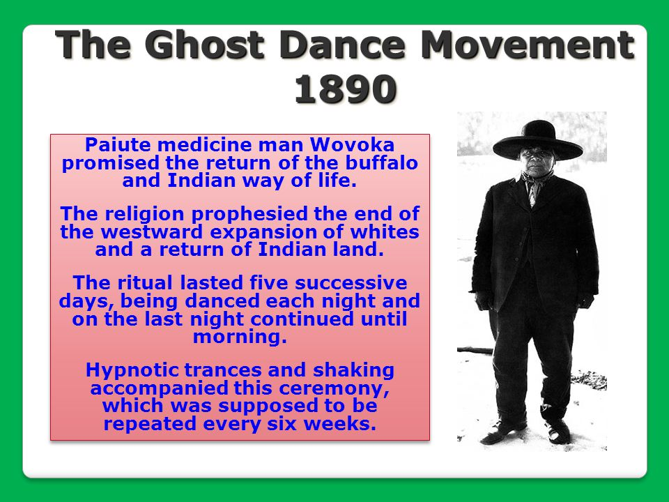The Ghost Dance Movement 1890