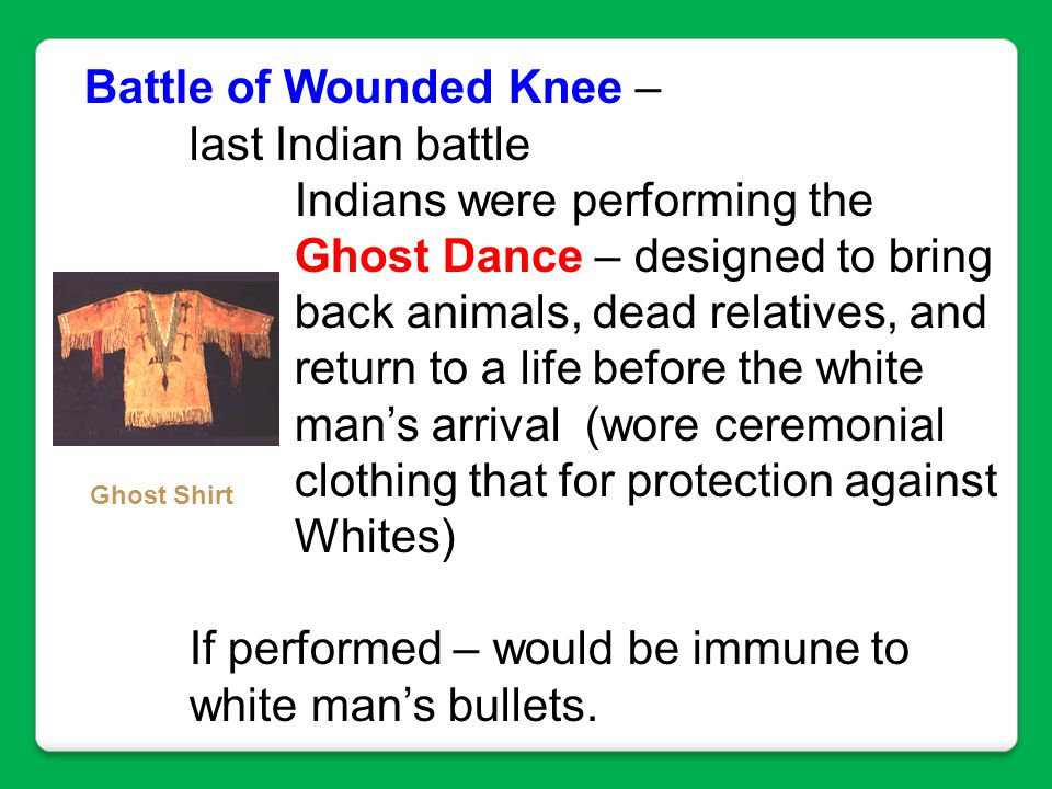 Battle of Wounded Knee – last Indian battle