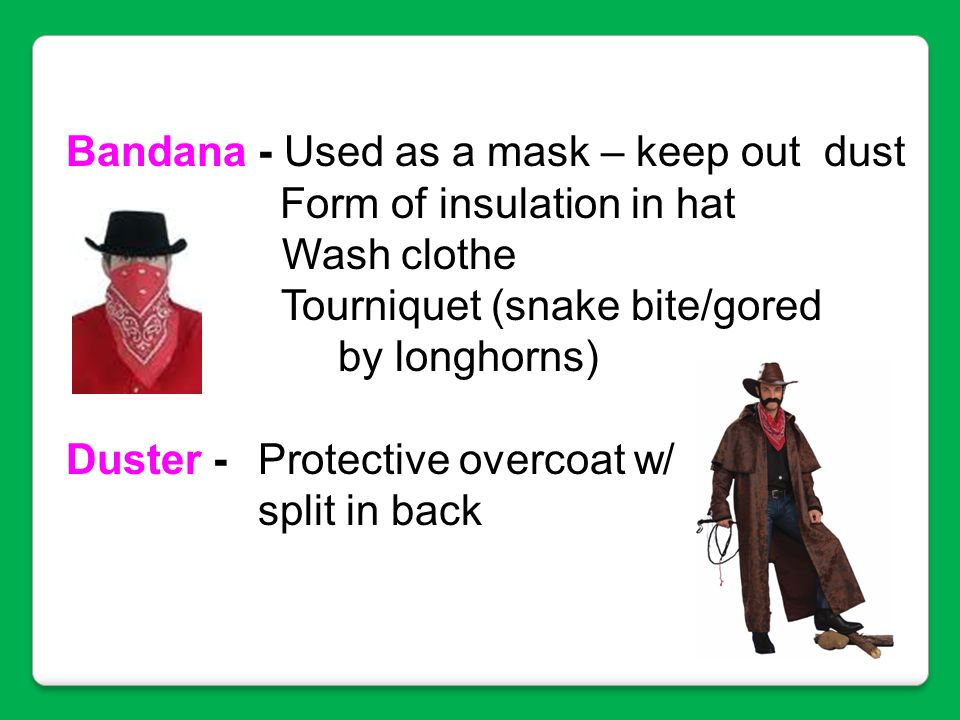 Bandana - Used as a mask – keep out dust