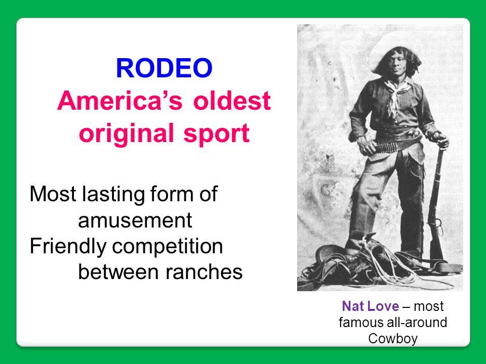 America's oldest original sport