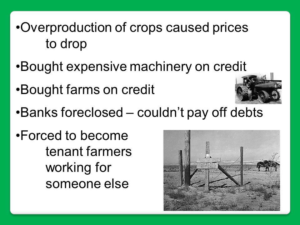 Overproduction of crops caused prices