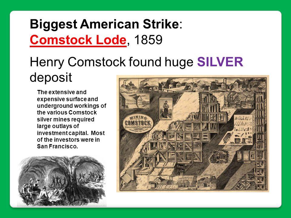 Biggest American Strike: Comstock Lode, 1859