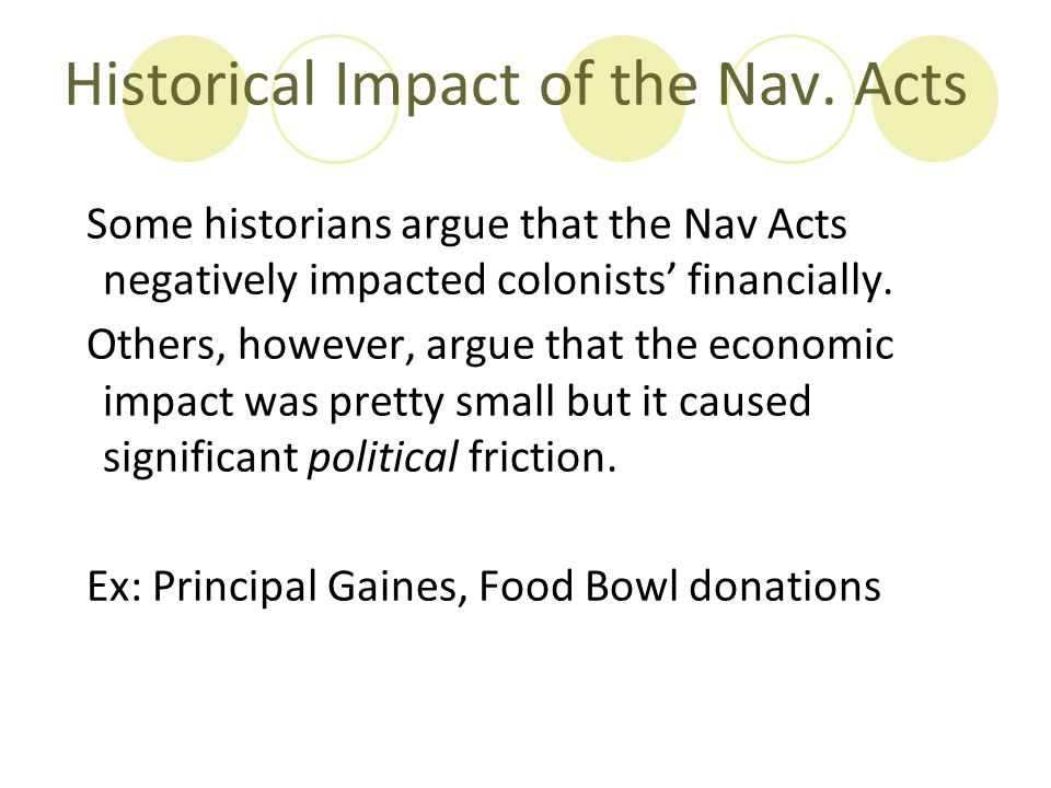 Historical Impact of the Nav. Acts