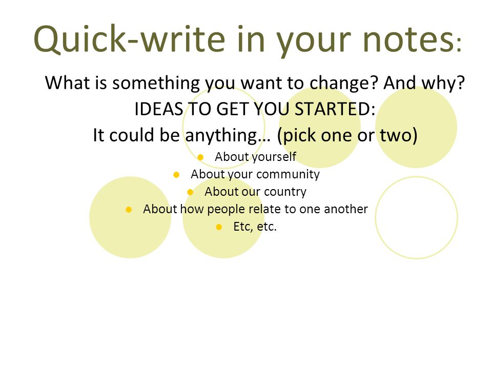 Quick-write in your notes: