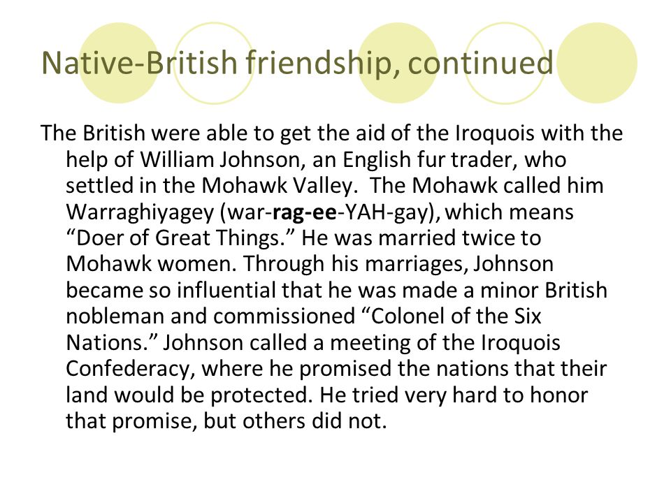 Native-British friendship, continued