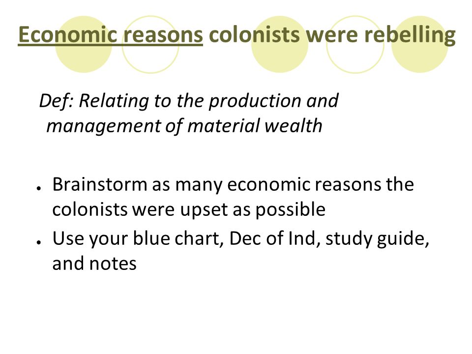 Economic reasons colonists were rebelling