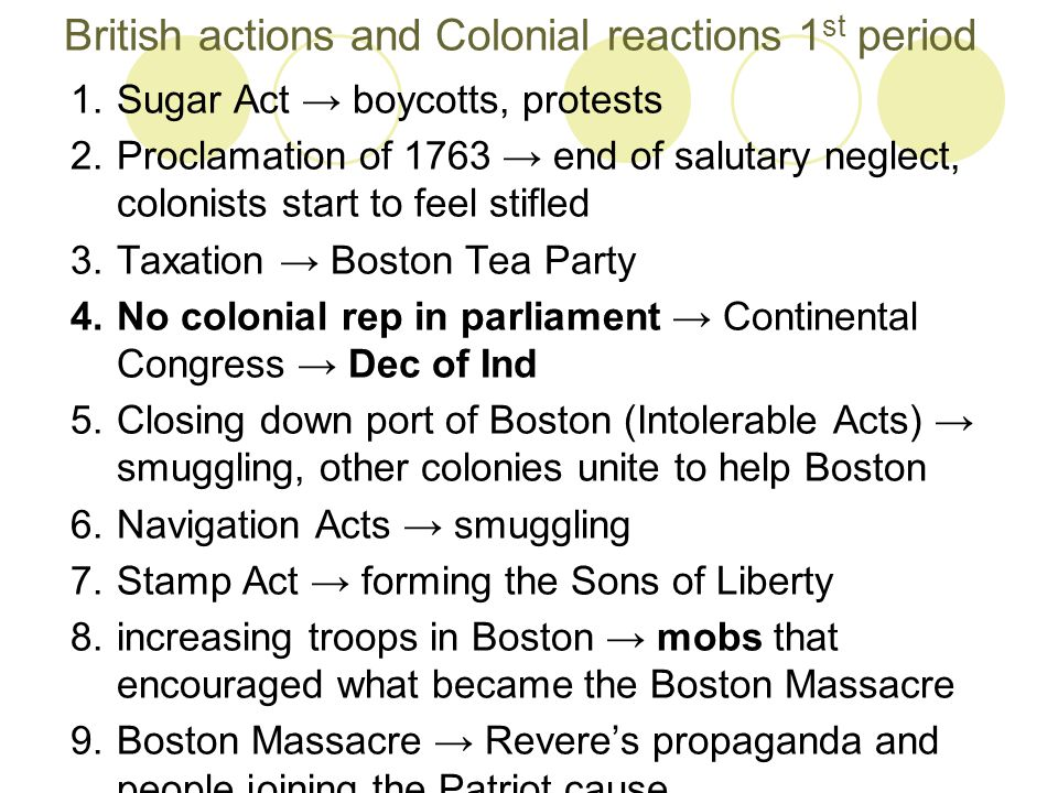 British actions and Colonial reactions 1st period