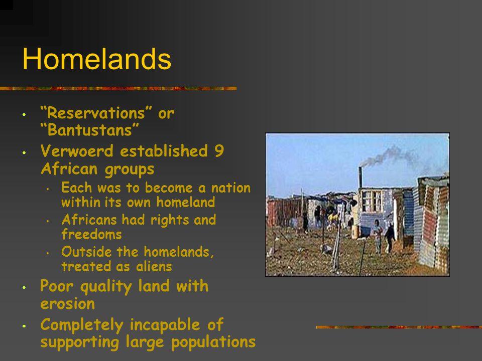 Homelands Reservations or Bantustans