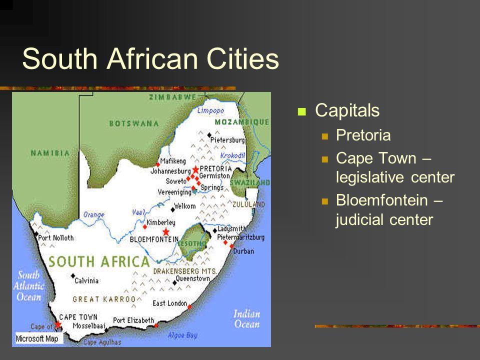 South African Cities Capitals Pretoria Cape Town – legislative center