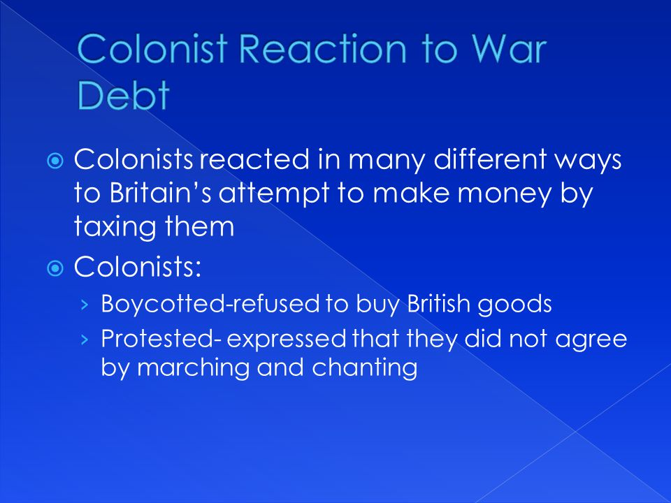 Colonist Reaction to War Debt