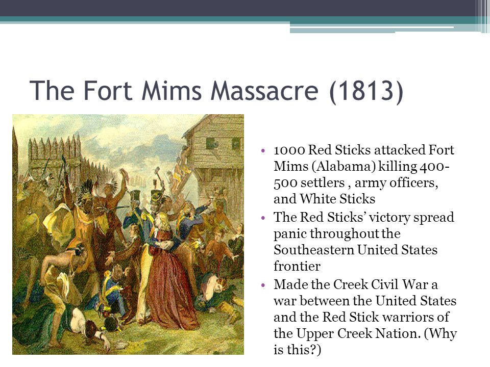 The Fort Mims Massacre (1813)