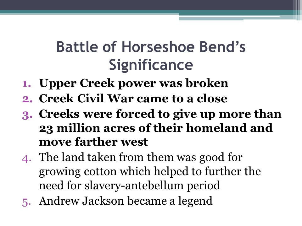 Battle of Horseshoe Bend's Significance