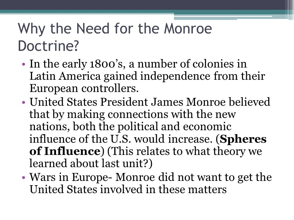 Why the Need for the Monroe Doctrine