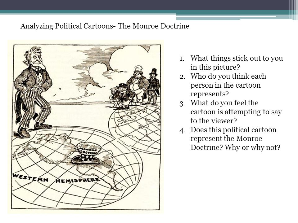 Analyzing Political Cartoons- The Monroe Doctrine