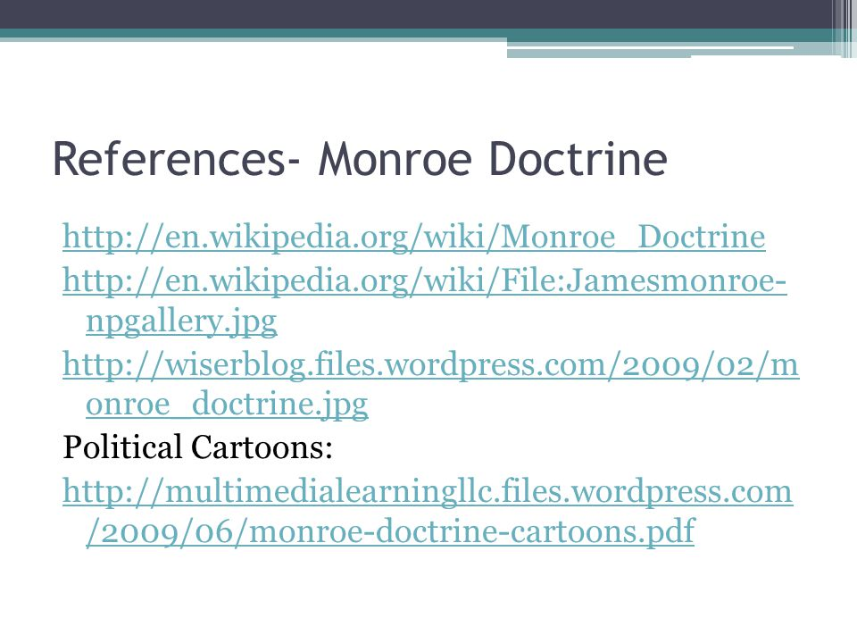 References- Monroe Doctrine