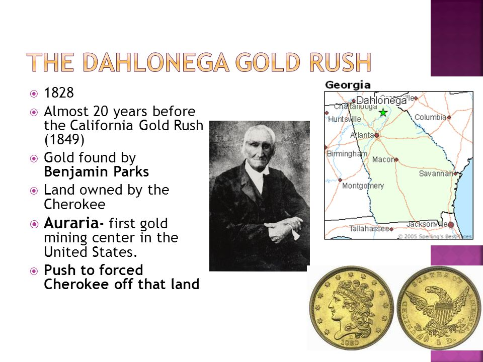 The Dahlonega Gold Rush