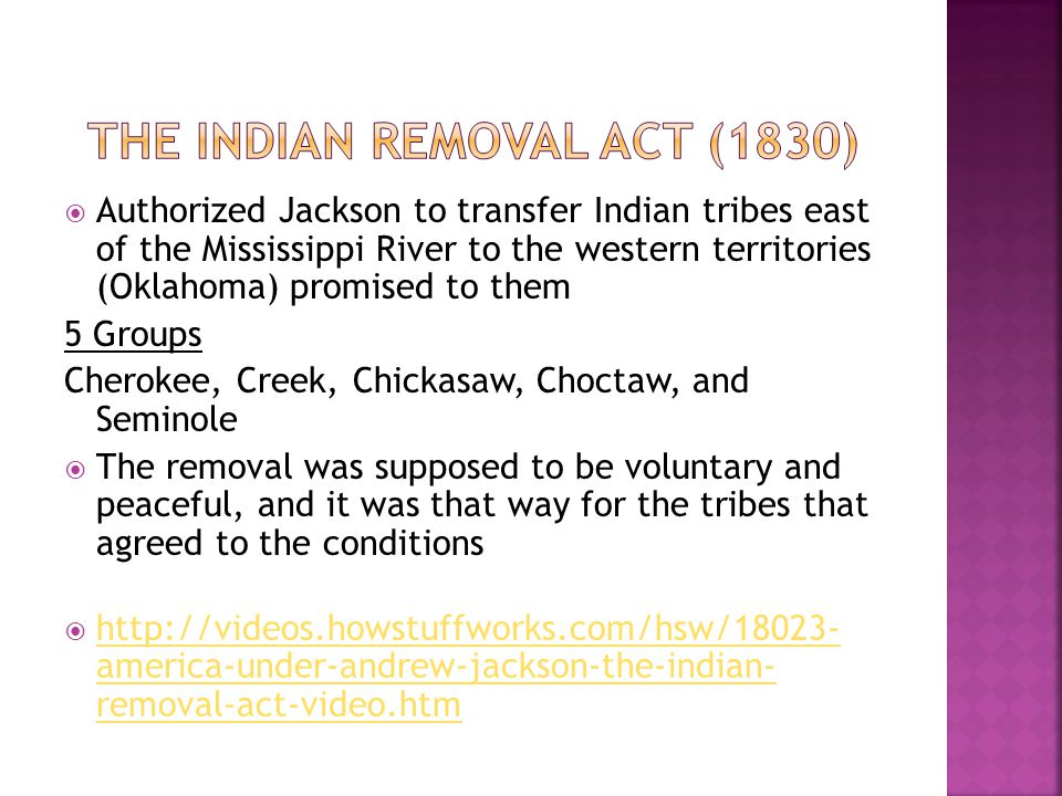 The Indian Removal Act (1830)