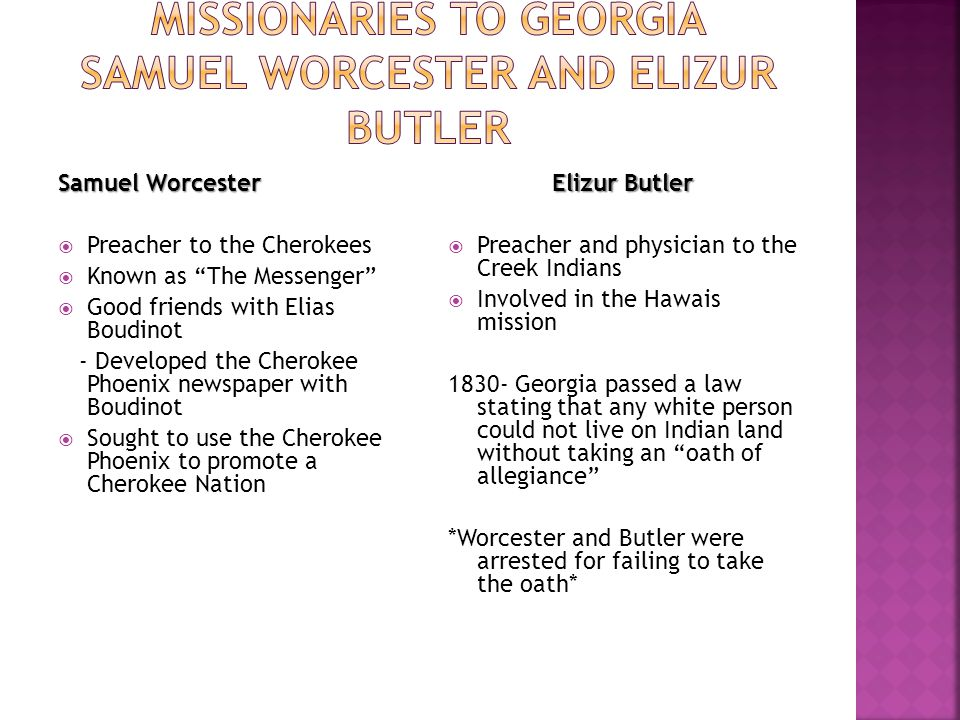 Missionaries to Georgia Samuel Worcester and Elizur Butler
