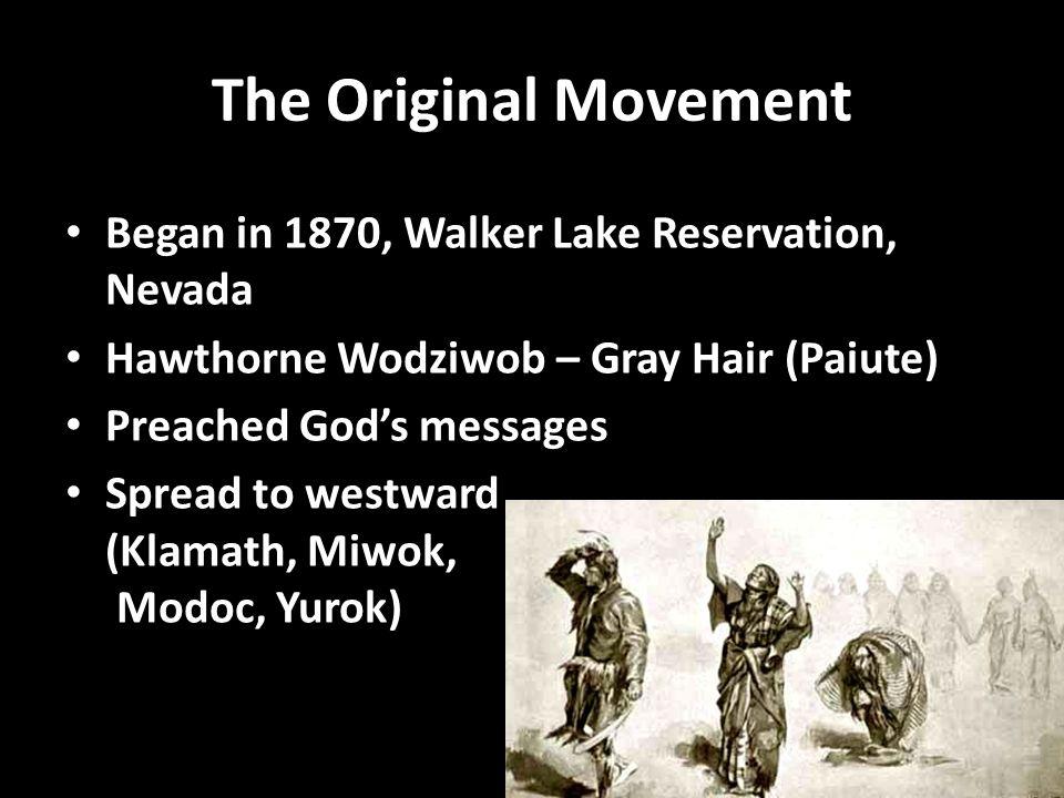 The Original Movement Began in 1870, Walker Lake Reservation, Nevada