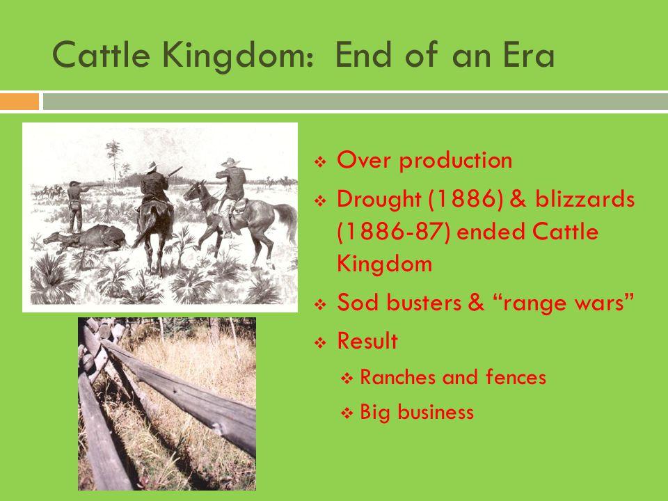 Cattle Kingdom: End of an Era