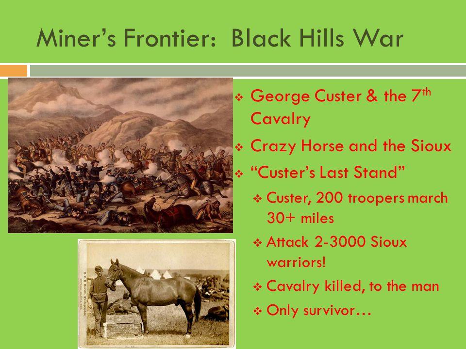 Miner's Frontier: Black Hills War