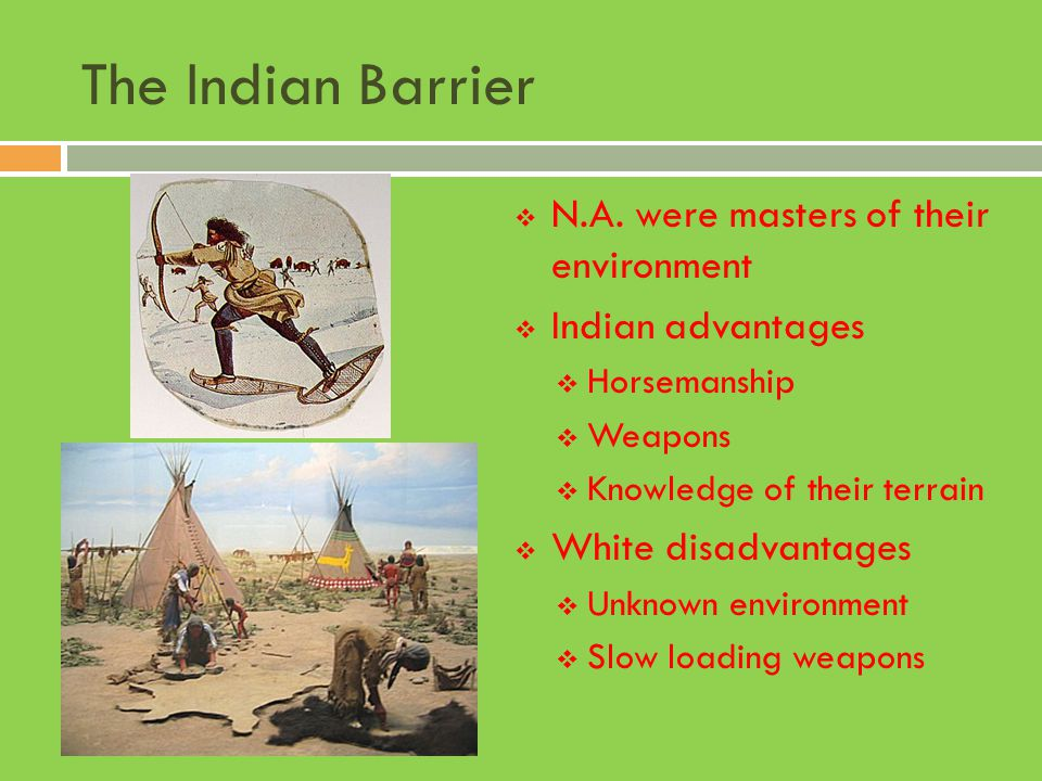 The Indian Barrier N.A. were masters of their environment