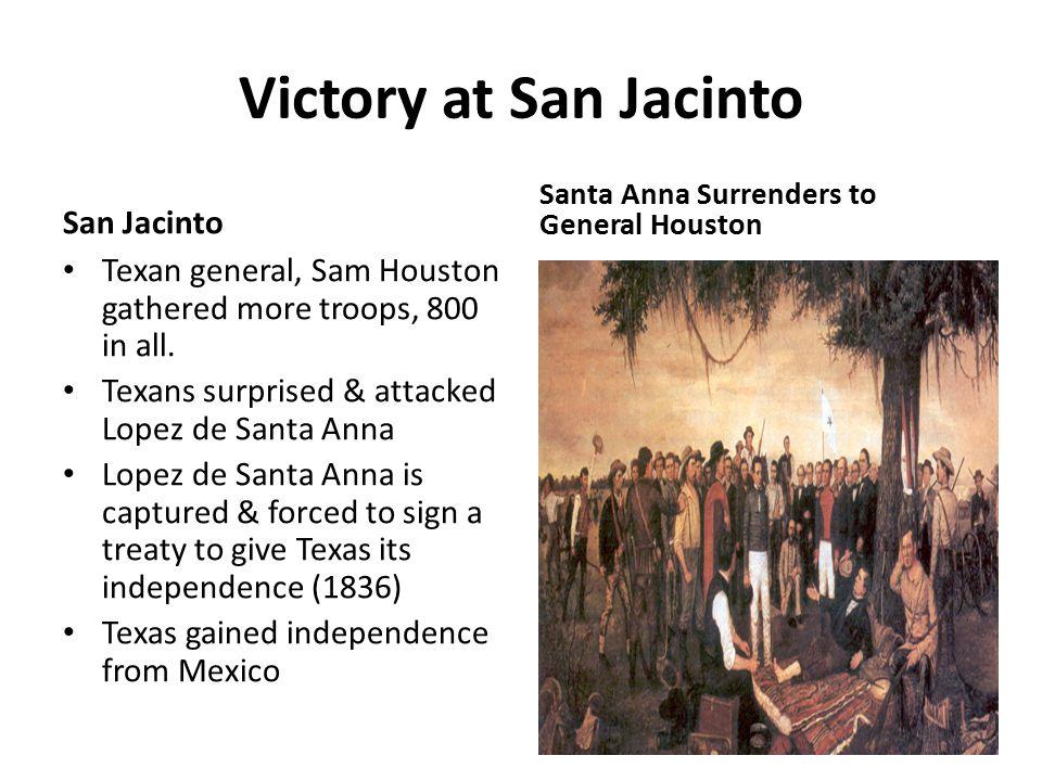 Victory at San Jacinto San Jacinto