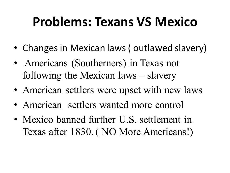 Problems: Texans VS Mexico