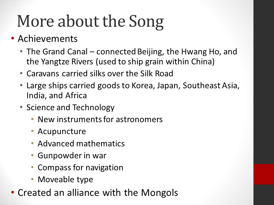 More about the Song Achievements Created an alliance with the Mongols