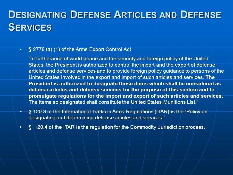 Designating Defense Articles and Defense Services