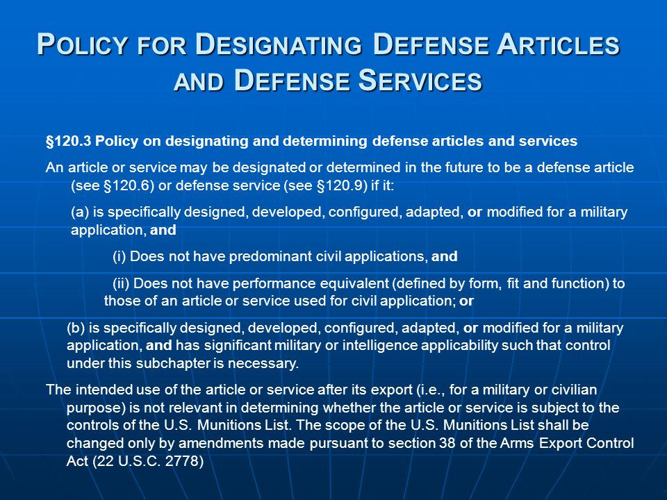Policy for Designating Defense Articles and Defense Services