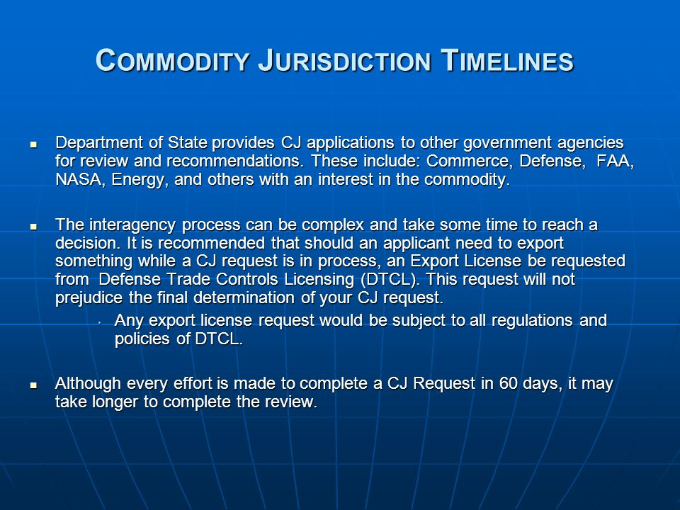 Commodity Jurisdiction Timelines