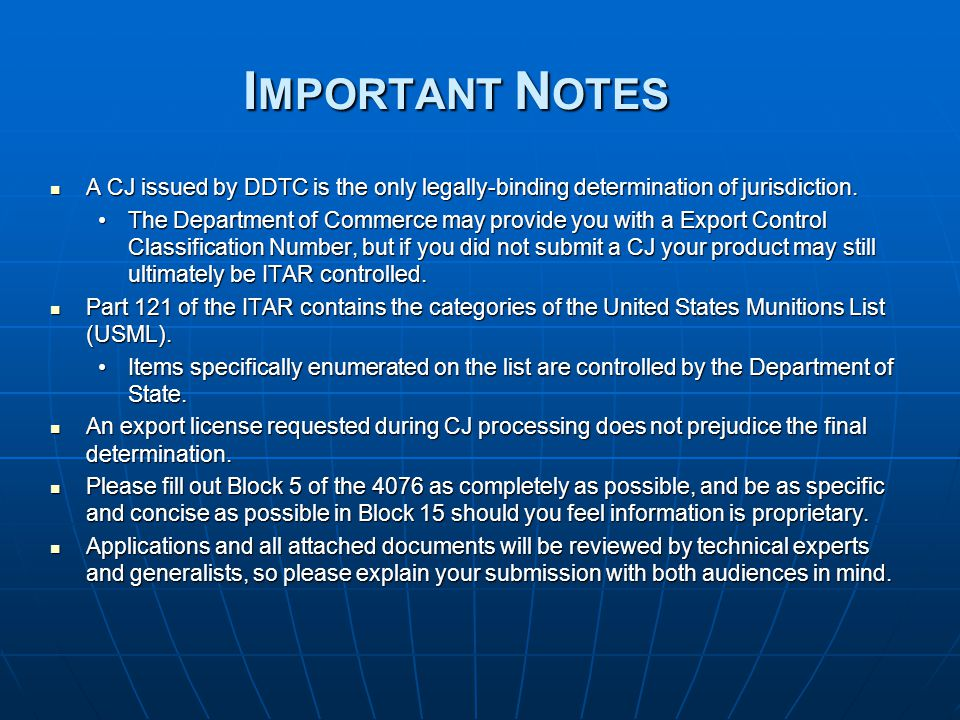 Important Notes A CJ issued by DDTC is the only legally-binding determination of jurisdiction.
