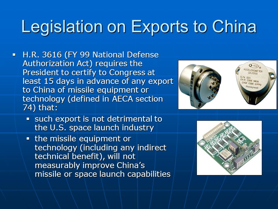 Legislation on Exports to China