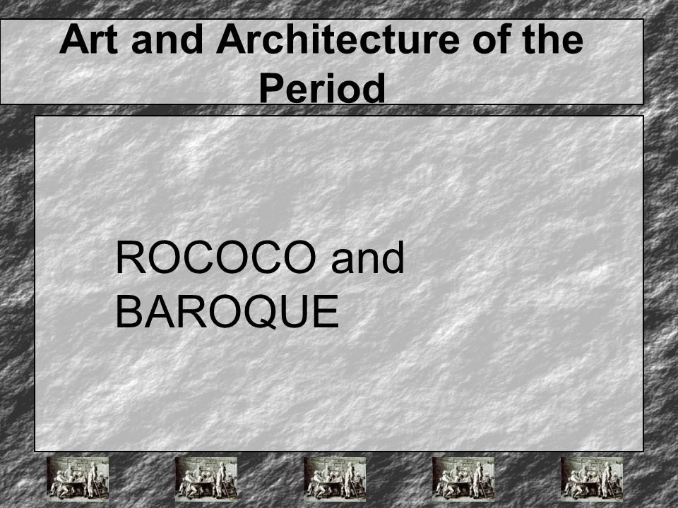 Art and Architecture of the Period