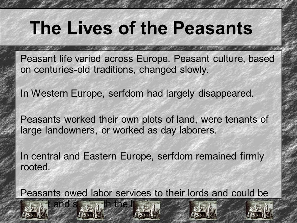 The Lives of the Peasants