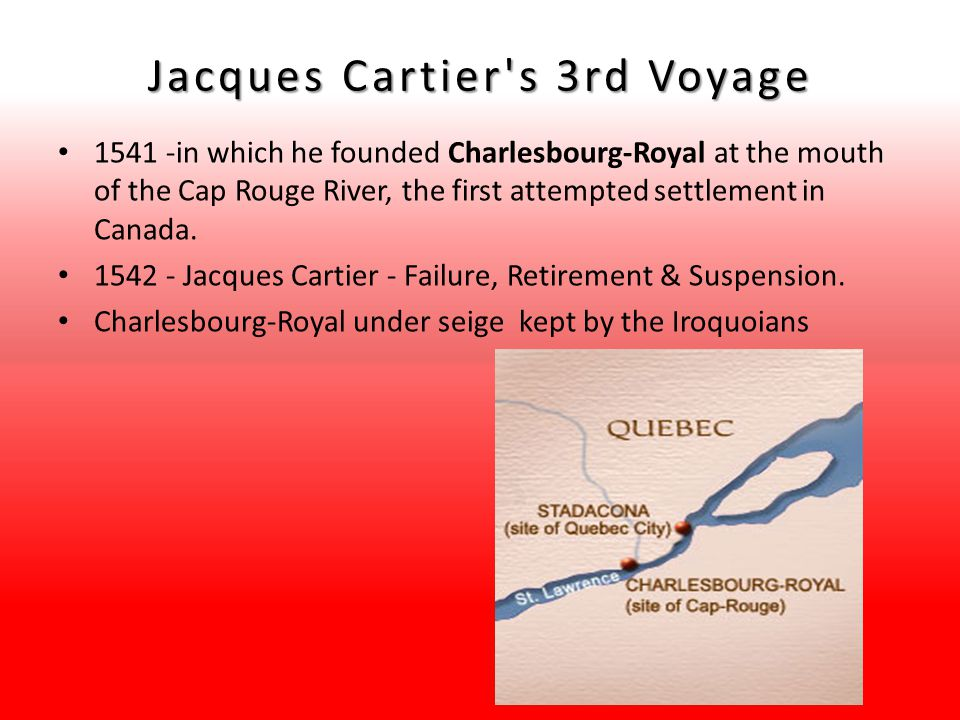 Jacques Cartier s 3rd Voyage