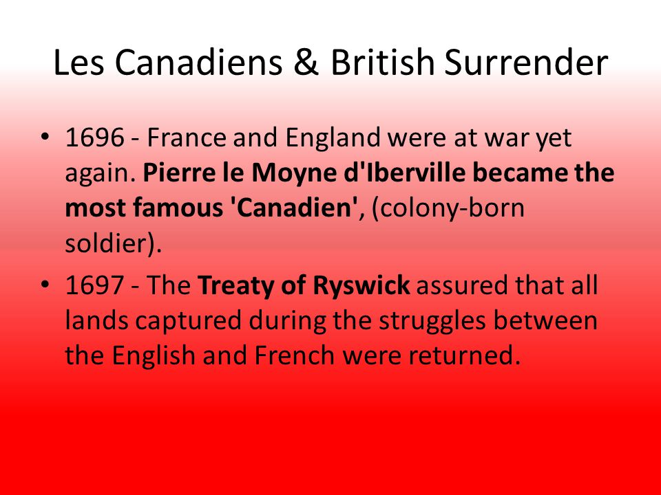 Les Canadiens & British Surrender