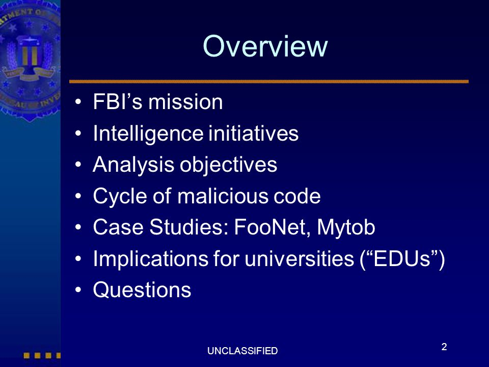 Overview FBI's mission Intelligence initiatives Analysis objectives