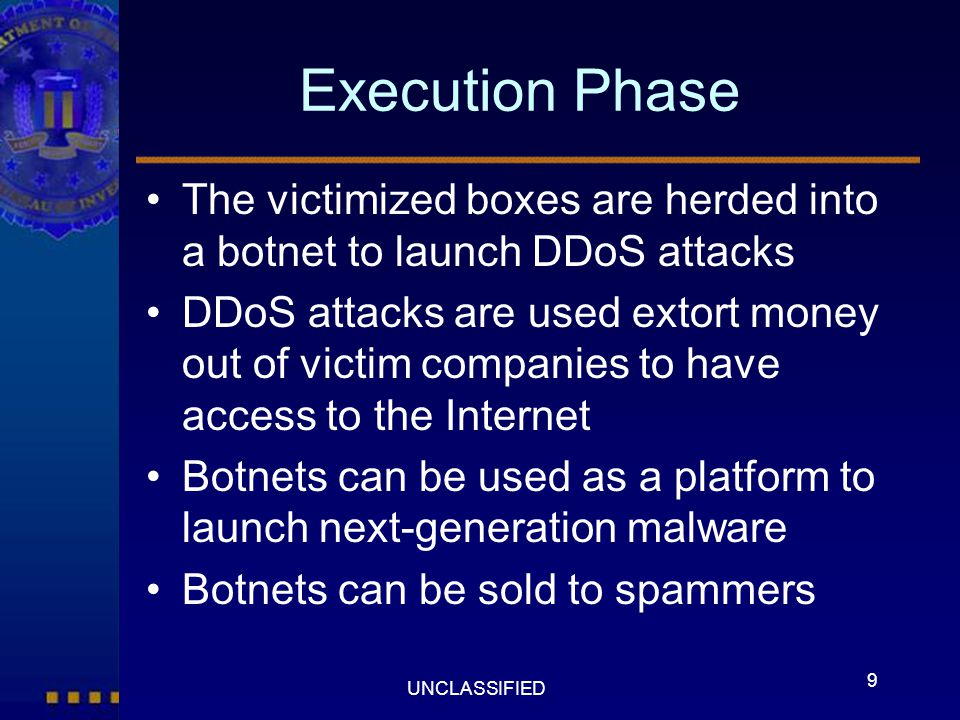 Execution Phase The victimized boxes are herded into a botnet to launch DDoS attacks.