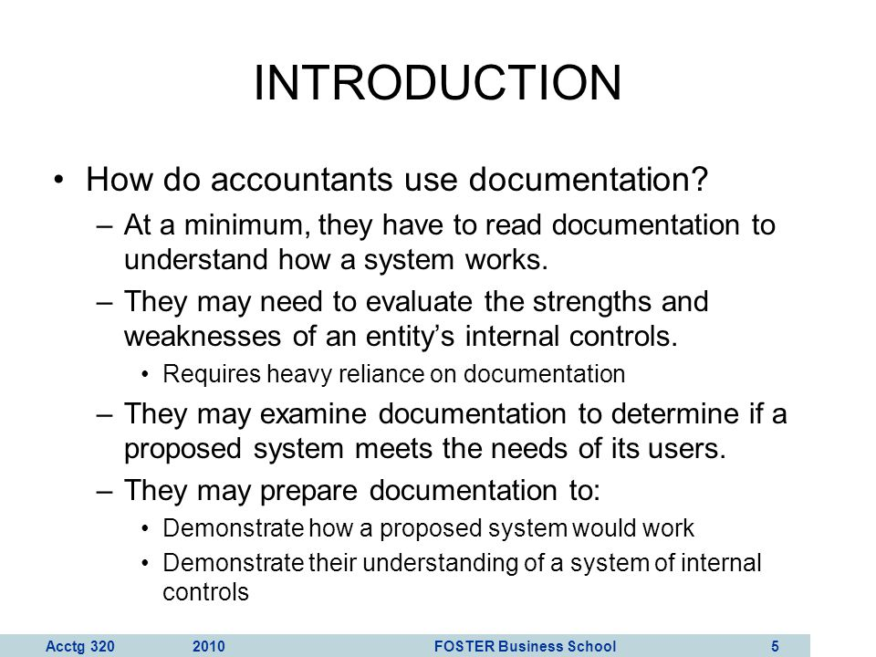 INTRODUCTION How do accountants use documentation