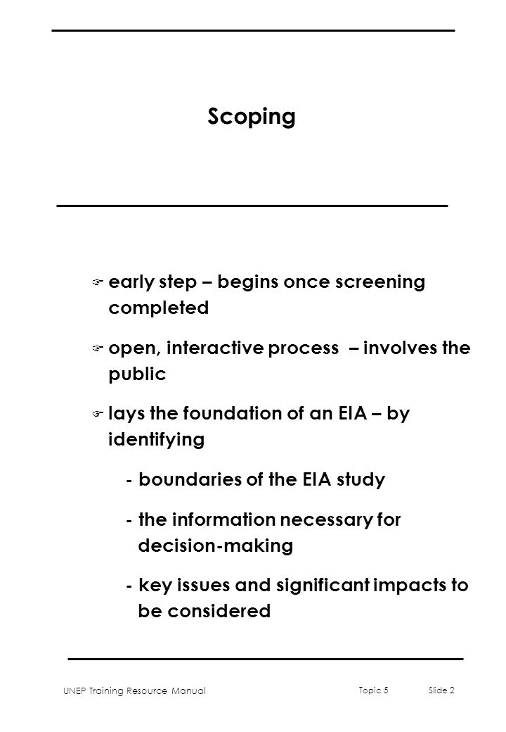 Scoping early step – begins once screening completed
