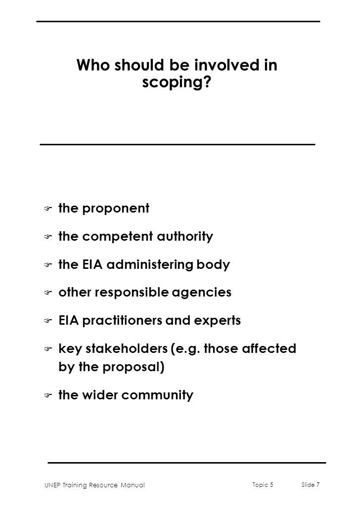 Who should be involved in scoping