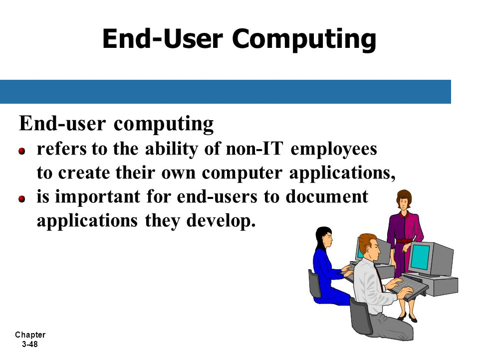 End-User Computing End-user computing