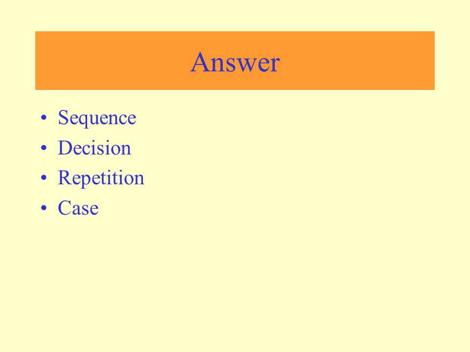 Answer Sequence Decision Repetition Case