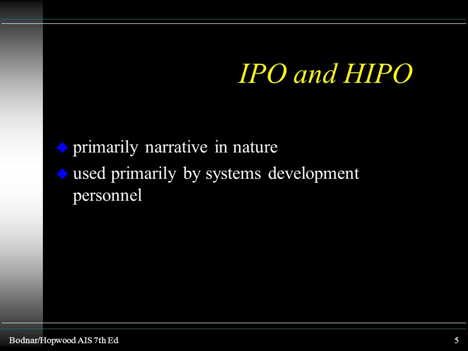 IPO and HIPO primarily narrative in nature