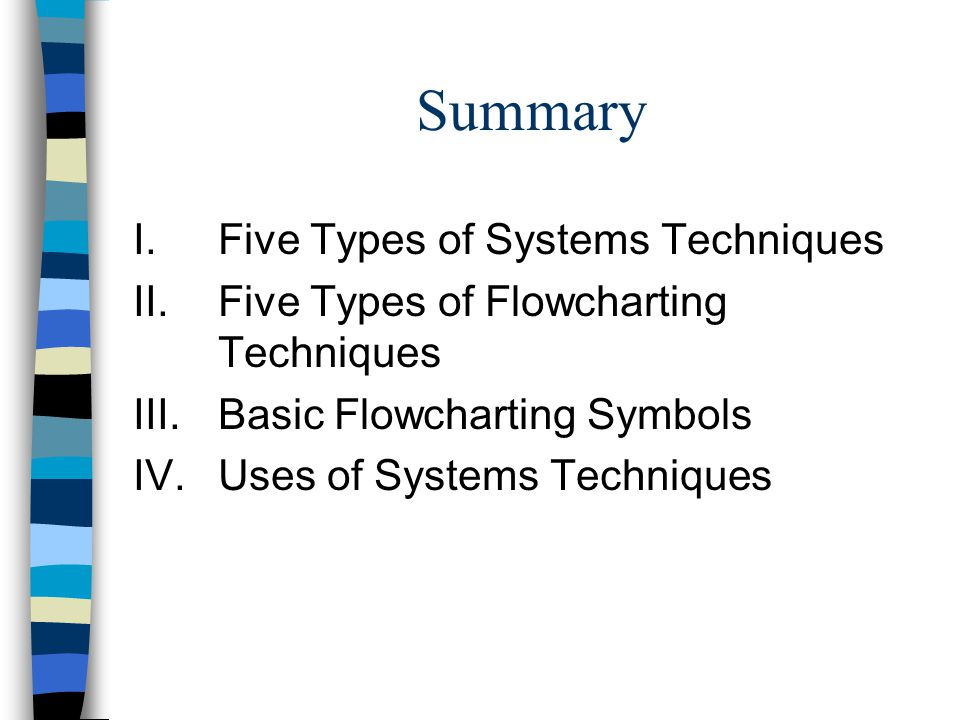 Summary Five Types of Systems Techniques