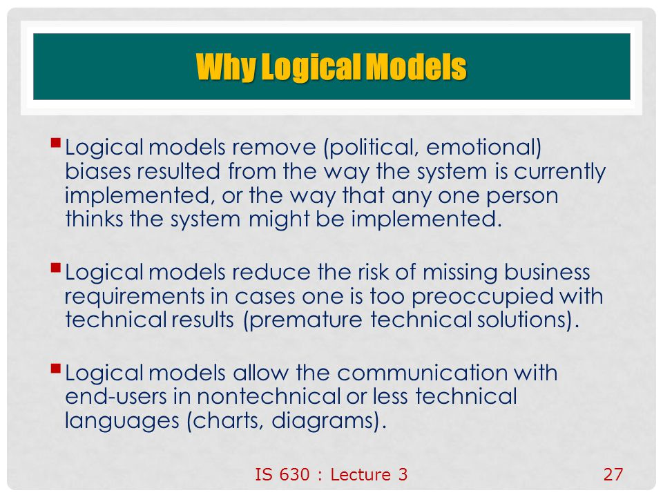Why Logical Models