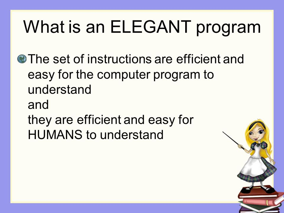 What is an ELEGANT program